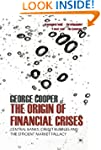 The Origin of Financial Crises: Centr...