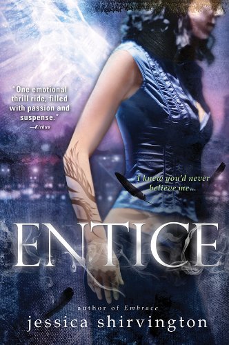 Entice (Embrace) by Jessica Shirvington