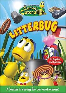 Carlos Caterpillar #4: Litterbug