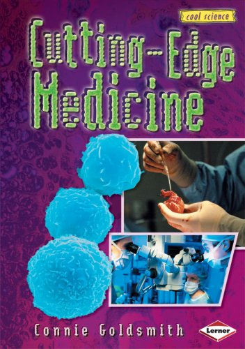 Cutting-Edge Medicine (Cool Science (Hardcover))