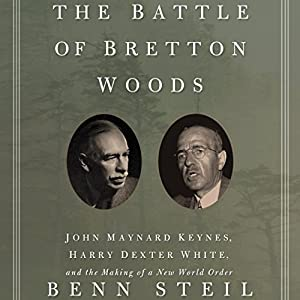 The Battle of Bretton Woods Audiobook