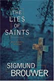 The Lies of Saints (Nick Barrett Mystery Series #3)