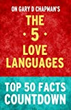 The Five Love Languages: Top 50 Facts Countdown