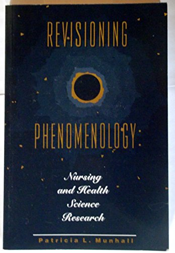 Revisioning Phenomenology: Nursing and Health Science Research