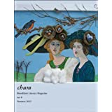 chum literary magazine #6 (summer 2012)