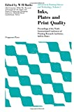img - for Advances in Printing Science and Technology: Inks, Plates and Print Quality 9th: International Conference Proceedings book / textbook / text book