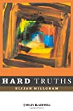 img - for Hard Truths by Elijah Millgram (2009-03-31) book / textbook / text book