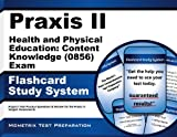Praxis II Health and Physical Education