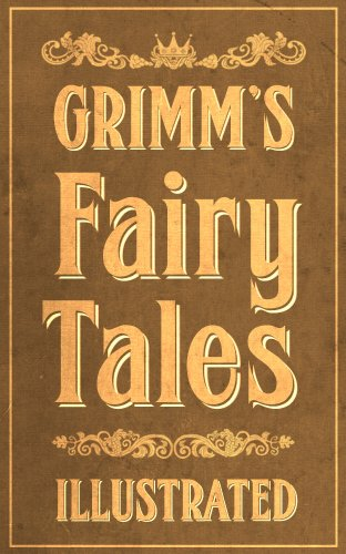 Grimms' Fairy Tales (Book) written by Grimm brothers