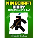 MINECRAFT: Diary of a Minecraft Ninja, The Scroll of Cheat ((Unofficial Minecraft Book))