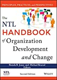 img - for The NTL Handbook of Organization Development and Change: Principles, Practices, and Perspectives book / textbook / text book