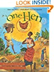 One Hen: How One Small Loan Made a Bi...