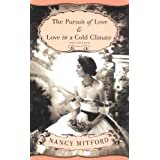 The Pursuit of Love & Love in a Cold Climate: Two Novels ~ Nancy Mitford
