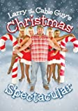 Larry the Cable Guy's Christmas Spectacular (2007)