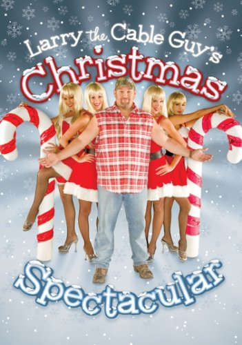 Larry the Cable Guy's Christmas Spectacular [DVD] [2007] [Region 1] [US Import] [NTSC]
