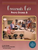 img - for Crossroads Caf? Photo Stories B: English Learning Program book / textbook / text book