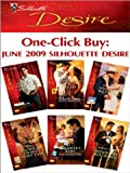 One-Click Buy: June 2009 Silhouette Desire: The Bride Hunter\Seduced into a Paper Marriage\Wyoming Wedding\The Prodigal Princes Seduction\Valentes Baby\Bedded by Blackmail