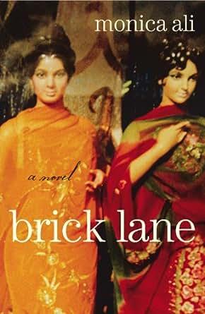 Brick Lane Monica Ali