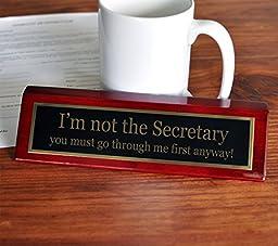 I\'m not the Secretary Desk Plate | 2 x 8 Desk Plate
