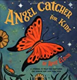 img - for Angel Catcher for Kids: A Journal to Help You Remember the Person You Love Who Died book / textbook / text book