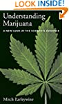 Understanding Marijuana: A New Look a...