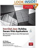 Iron-Clad Java: Building Secure Web Applications