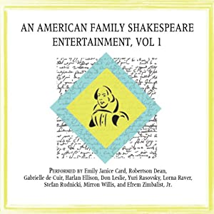 An American Family Shakespeare Entertainment, Vol. 1 (Dramatized) Performance