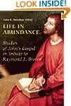 Life in Abundance: Studies of John's...