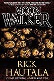 Moonwalker - A Novel (0979692911) by Hautala, Rick