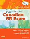 img - for Mosby's Comprehensive Review for the Canadian RN Exam, Revised, 1e book / textbook / text book