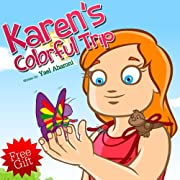 Children's Book:Karen's Colorful Trip (A Gorgeous Illustrated Children's Picture Book) (Beginner Readers eBook Series for age 2-6) (Children's Books Collection)