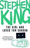 Stephen King The Girl Who Loved Tom Gordon