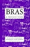 img - for Bras: A Private View by Hawthorne Rosemary (1993-11-01) Hardcover book / textbook / text book