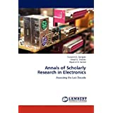 Annals of Scholarly Research in Electronics: Assessing the Last Decade