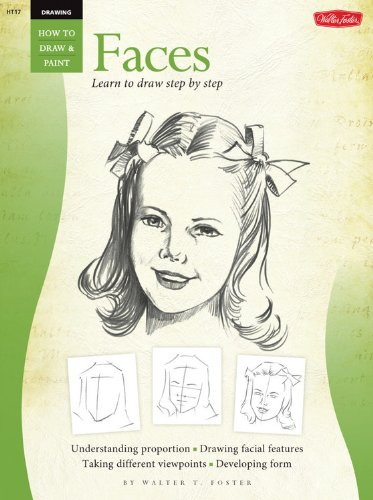 Drawing: Faces: Vol 1 (How to Draw and Paint)