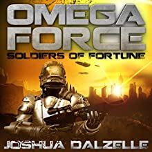 Soldiers of Fortune (       UNABRIDGED) by Joshua Dalzelle Narrated by Paul Heitsch
