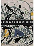 Abstract Expressionism (Movements in Modern Art)