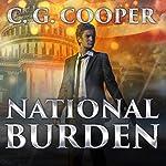 National Burden: Corps Justice Series, Book 5 | C. G. Cooper