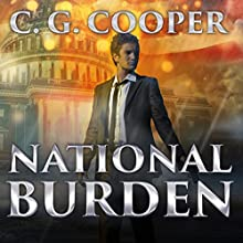 National Burden: Corps Justice Series, Book 5 Audiobook by C. G. Cooper Narrated by David Colacci