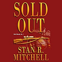 Sold Out (       UNABRIDGED) by Stan R. Mitchell Narrated by Jay Snyder