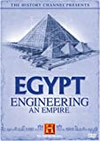 The History Channel Presents Egypt - Engineering an Empire