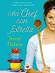 Una chef con estrella (Grandes Novelas)