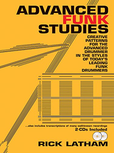 Advanced Funk Studies: Creative Patterns for the Advanced Drummer PDF