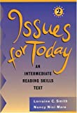 Issues for today :  an intermediate reading skills text /