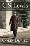 C.S. Lewis: A Biography of Friendship (0745955878) by Duriez, Colin