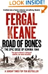 Road of Bones: The Siege of Kohima 19...