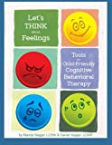 img - for Let's Think About Feellings: Tools for Child-Friendly CBT book / textbook / text book