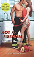 Hot for Fireman: A Bachelor Firemen Novel