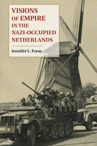 Visions of Empire in the Nazi-Occupied Netherlands