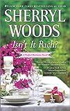 Isn t It Rich? (Perfect Destinies)